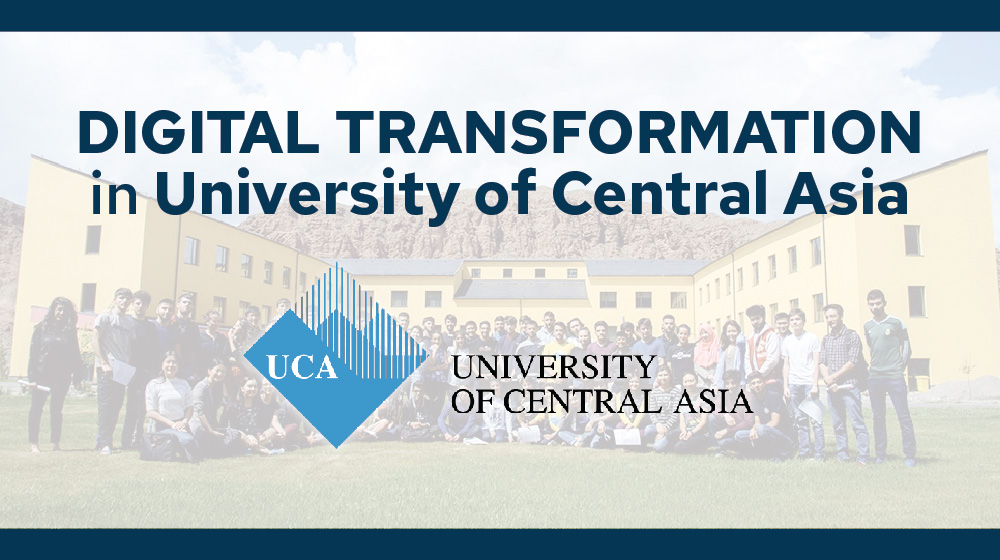 Digital Transformation in the University of Central Asia