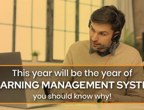 This Year Will Be The Year of Learning Management System! You Should Know Why